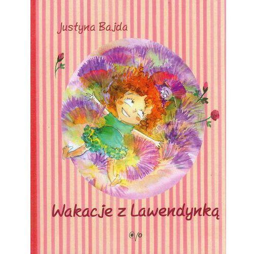 Literatura młodzieżowa, Wakacje z Lawendynką (opr. broszurowa)