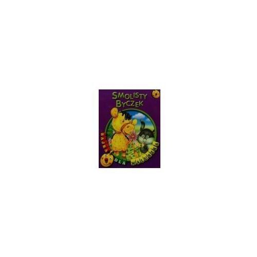 Książki dla dzieci, Smolisty byczek. Bajka dla maluszka (opr. broszurowa)