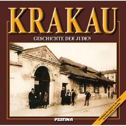 Krakau. Geschichte der juden. Kraków. Historia Żydów (wersja niemiecka) (opr. twarda)