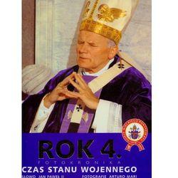 Rok 4 fotokronika czas stanu wojennego - Arturo Mari, Jan Paweł II (opr. twarda)