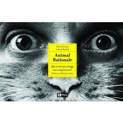 Animal Rationale Jak zwierzęta mogą nas inspirować? Rodzina, edukacja, biznes (opr. twarda)