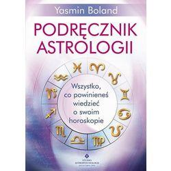 Podręcznik astrologii. Wszystko, co powinieneś wiedzieć o swoim horoskopie - Yasmin Boland (PDF)