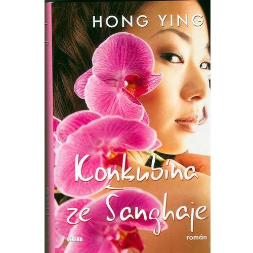 Pozostałe książki, Konkubína ze Šanghaje Hong Ying