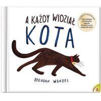 Literatura młodzieżowa, A każdy widział kota - brendan wenzel