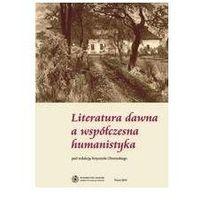 E-booki, Literatura dawna a współczesna humanistyka - Krzysztof Obremski