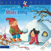 Książki dla dzieci, Maks zimą (opr. miękka)