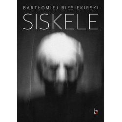 Siskele - Bartłomiej Biesiekirski - ebook