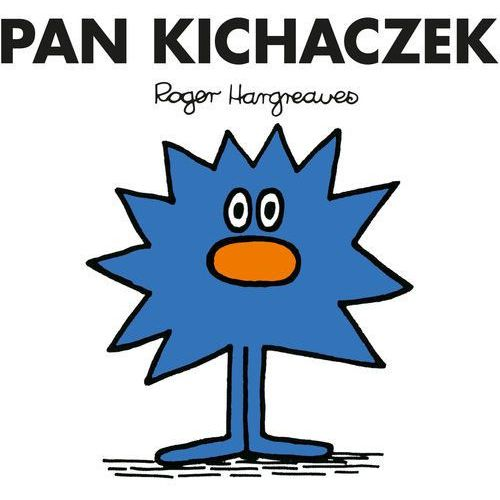 Książki dla dzieci, Pan Kichaczek - Praca zbiorowa (opr. broszurowa)