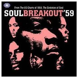 Soul Breakout 59 - From The Us Charts Of 1959 The Evolution Of Soul - Różni Wykonawcy (Płyta CD)