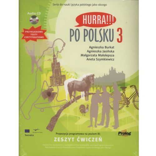 Książki do nauki języka, Hurra Po Polsku 3. Zeszyt ćwiczeń + CD (opr. miękka)