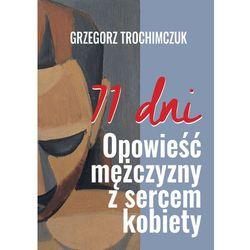 71 dni Opowieść mężczyzny z sercem kobiety - Grzegorz Trochimczuk