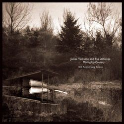 James & The Ath Yorkston - Moving Up Country-Deluxe-