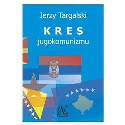 Kres jugokomunizmu - Jan Targalski