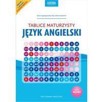 Książki do nauki języka, Język angielski Tablice maturzysty - Praca zbiorowa (opr. miękka)