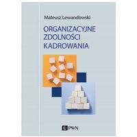 Biblioteka biznesu, Organizacyjne zdolności kadrowania (opr. miękka)