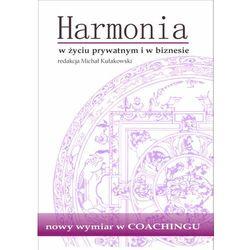 Harmonia w życiu prywatnym i w biznesie (opr. miękka)