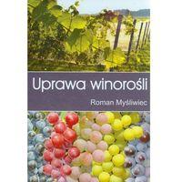 Książki o florze i faunie, Uprawa winorośli (opr. twarda)