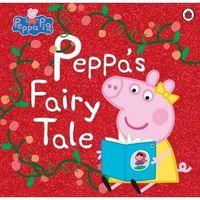 Książki dla dzieci, Peppa Pig Peppas Fairy Tale (opr. miękka)