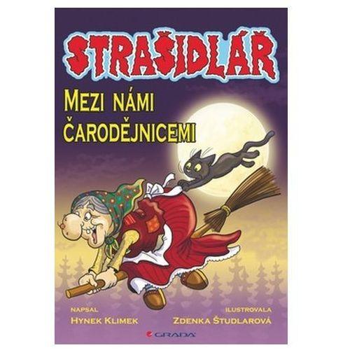 Pozostałe książki, Strašidlář – Mezi námi čarodějnicemi Hynek Klimek