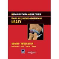 Książki medyczne, Diagnostyka obrazowa. Układ mięśniowo-szkieletowy: Urazy (opr. twarda)