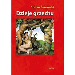 Dzieje grzechu w. albumowe - Stefan Żeromski - książka (opr. broszurowa)