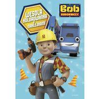 Kolorowanki, Bob Budowniczy. Wesoła kolorowanka z naklejkami