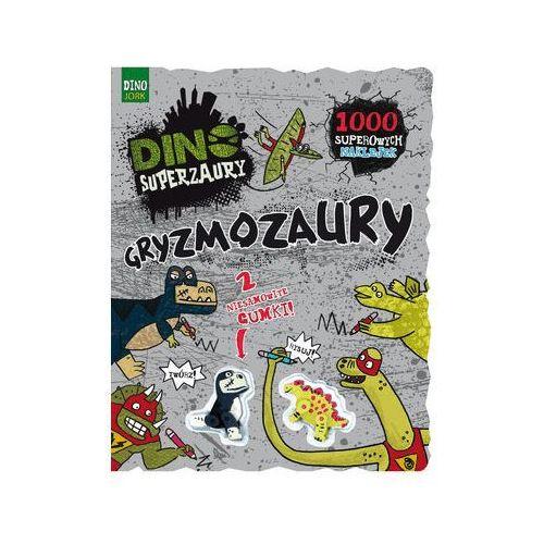 Książki dla dzieci, Dino Superzaury. Gryzmozaury (opr. broszurowa)