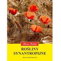 Książki o florze i faunie, Rośliny synantropijne (opr. broszurowa)