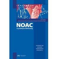 Książki medyczne, NOAC w praktyce klinicznej (opr. miękka)