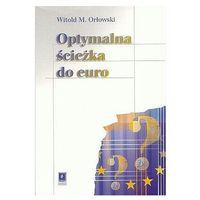 Biblioteka biznesu, Optymalna ścieżka do euro (opr. miękka)