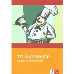 111 Kurzrezepte (opr. miękka)