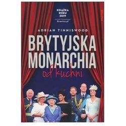 Brytyjska monarchia od kuchni (opr. broszurowa)