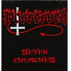 Seven Churches - Possessed