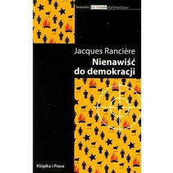 Nienawiść do demokracji - Jacques Ranciere (opr. miękka)