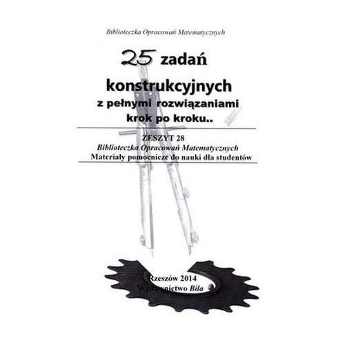 Pozostałe książki, 25 zadań konstrukcyjnych z pełnymi rozwiązaniami Regel Wiesława (opr. broszurowa)