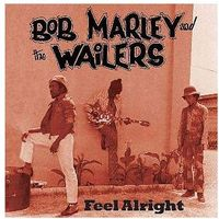 Dub, reggae, ska, Bob Marley - Feel Alright