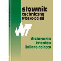 Słowniki, encyklopedie, Słownik techniczny włosko-polski (opr. twarda)