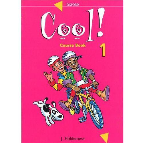 Książki dla dzieci, Cool! 1-Course Book (opr. broszurowa)