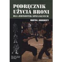 Hobby i poradniki, Podręcznik walki wręcz dla jednostek specjalnych (opr. miękka)