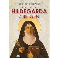 Książki religijne, Święta hildegarda z bingen - cristina siccardi (opr. miękka)