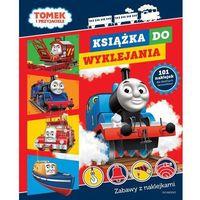 Książki dla dzieci, Tomek i przyjaciele Książka do wyklejania (opr. miękka)