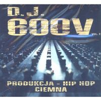 Bajki i piosenki, Dj 600v - Produkcja - Hip Hop Ciemna