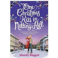 Literatura kobieca, obyczajowa, romanse, One Christmas Kiss in Notting Hill - Baggot Mandy. DARMOWA DOSTAWA DO KIOSKU RUCHU OD 24,99ZŁ (opr. miękka)