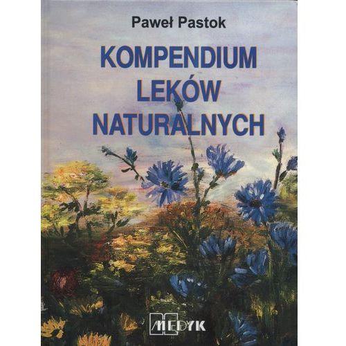 Książki medyczne, Kompendium leków naturalnych (opr. twarda)
