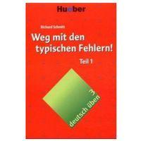 Książki do nauki języka, deutsch üben, Band 3/4: Weg mit den typischen Fehlern Teil 1 (opr. miękka)