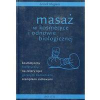 Książki medyczne, Masaż w kosmetyce i odnowie biologicznej (opr. miękka)