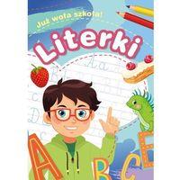 Książki dla dzieci, Już woła szkoła! Literki (opr. broszurowa)