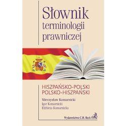 Słownik terminologii prawniczej hiszpańsko-polski polsko-hiszpański