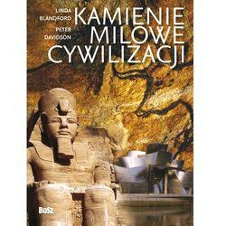 Kamienie milowe cywilizacji - Linda Balndford, Peter Davidson (opr. twarda)
