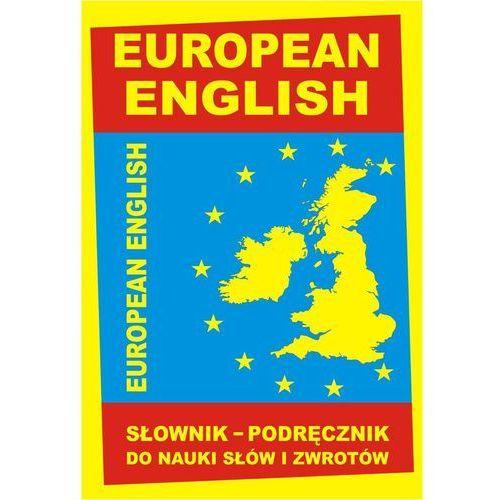Książki do nauki języka, European English. Słownik - podręcznik do nauki słów i zwrotów (opr. twarda)